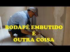 RODAPÉ EMBUTIDO É OUTRA COISA - YouTube