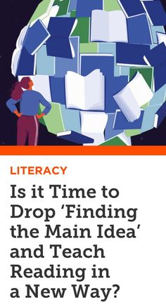 Some schools are changing the way they teach reading—based on research that shows background knowledge is more critical to comprehension than general skills like 'finding the main idea.'