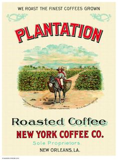 1890 New Orleans Plantation Roasted Coffee New York Coffee Co