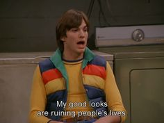 movies hahaha i love Kelso. That 70s Show Characters, Movies And Tv Shows, Men Quotes Funny, Tv Quotes, Hilarious Quotes, Ibiza, Dennis Reynolds, Moving On Quotes Letting Go, Thats 70 Show