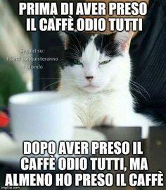 Odio tutti anche con il caffè alla mattina