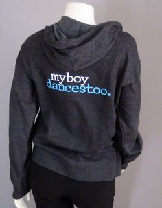 Hoody for Parents of Boy Dancers   boysdancetoo. - the dance store for men