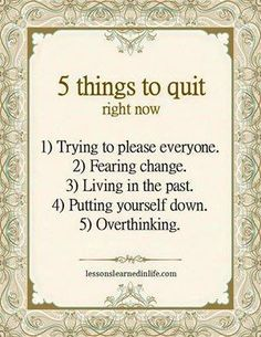 Love the 5 tings to quit  doing