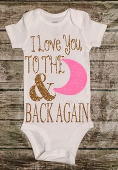 I Love You to the Moon Onesie Baby Girl Newborn by ALGDezigns