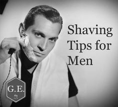 16 Shaving Tips Every Man Should Know (Plus a Bonus!)