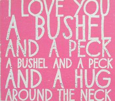 I love you  a bushel and a peck script rustic by GoJumpInTheLake, $33.00