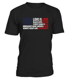 ".       Much like you I am deeply disappointed in America right now & our President. Show your support for others with this US flag based design. ""Love is love, you can't grab anyone there, black lives matter, climate change is real, immigrants make America great, women's rights are human rights   Anti Trump Liberal Human Rights Feminism Love Is Love Equal Tee. Love is Love, Black Lives Matter, Equality, Climate Change Unisex is Real Women's Mens feminist protest huma..."