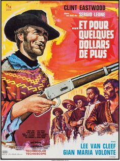 "For a Few Dollars More (United Artists, 1967). French Affiche (23.5"" X 31.5"")."