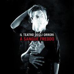 Risultato della ricerca immagini di Google per http://www.indie-eye.it/recensore/wp-content/uploads/2009/12/il_teatro_degli_orrori_asanguefreddo.jpg