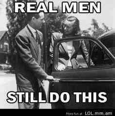 Real Men still do this!