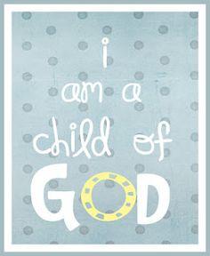 I am a child of god printable!  Boy version