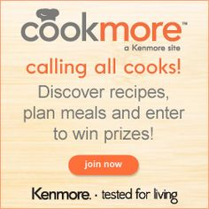 If you like to cook, I'm sure you're going to love to hear about this site brought to you from Kenmore (I think it's new!)! Head over and create a free account at Cookmore.com to gain access to lots of foodie goodies. You'll be able to find tons of new...