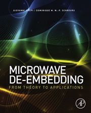 Microwave de-embedding : from theory to applications. Giovanni Cruppi