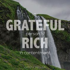 "Elder David A. Bednar: ""A grateful person is rich in contentment."" #lds #quotes"