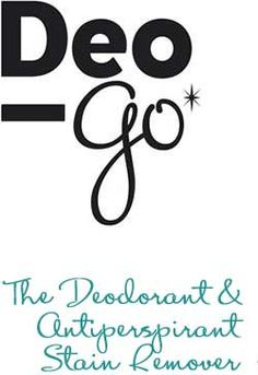 What is Deo-Go? • Deo-Go  removes deoderant stains