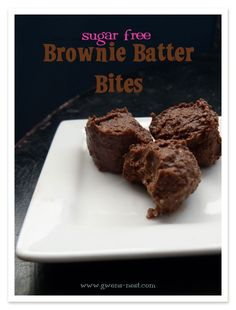 Sugar Free Brownie Batter Bites - Gwen's Nest--INGREDIENTS ½ c. coconut butter (I want to try almond butter or peanut butter versions) 3 T. cocoa ½ c. butter, softened ¼ c. sugar free brown sugar ⅛ tsp. salt 1/16 tsp. nutmeg 1 tsp. vanilla extract Chopped pecans or walnuts (optional)