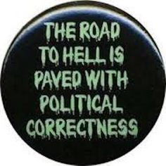Where does #PoliticalCorrectness lead?