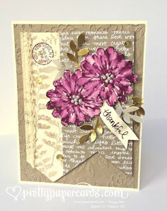 Pretty Paper Cards - Peggy Noe, Independent Stampin' Up! Cricut Cards, Paper Cards, Flower Cards, Cute Cards, Anniversary Cards, Making Ideas, Thank You Cards, Cardmaking, Stampin Up