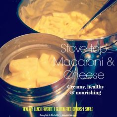Nutritious & Easy Stove-Top Macaroni And Cheese #Recipe {#GlutenFree Options Too!} I posted a picture of the mac n' cheese I make for my son's lunches and I got a lot of requests for my recipe! It has veggies in it - you wouldn't know it! Super delicious, although I make it for his lunches I usually can't resist taking a little bite before I put the rest away. :) Enjoy!
