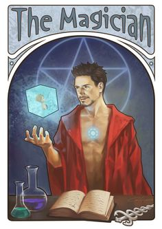 Fan Art: The Avengers are Surprisingly Fitting as Cool Tarot Cards | The Magician: Tony - Mercury Key words: Power, Action, Awareness, Application, and Resourcefulness