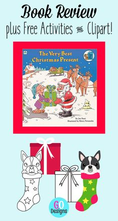 The Very Best Christmas Present: Book Review plus free activities and a clipart gift. The Very Best Christmas Present is a sweet story ~ perfect for the little kids in your life!