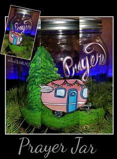 My new little Happy Camper prayer jar I painted. Prayer Jar, Happy Campers, Prayers, Prayer, Beans