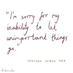 Illustration by Ella Frances Sanders, quote by Jonathan Safran Foer