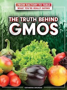 Buy or Rent The Truth Behind GMOs as an eTextbook and get instant access. With VitalSource, you can save up to compared to print. Food System, Good Food, Scientists, Eat, Diversity, Nonfiction, Walmart, Science, Books