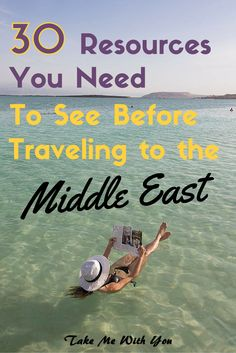 30 resources you need to see before traveling to the Middle East - pin now, read later! A must for those traveling to Jordan, Iran, Israel, or the United Arab Emirates