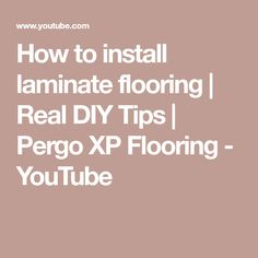 DIY Bri shows you how! Complete Installation Instructions and Tips on completing laminate floor installation. I used Pergo XP brand laminate flooring, purcha. Laminate Installation, Installing Laminate Flooring, Tips, Youtube, Youtubers, Youtube Movies, Counseling
