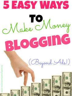 5 Easy Ways to Make Money Blogging