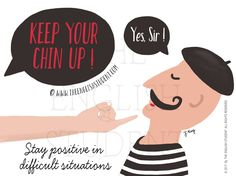 The English Student Keep Your Chin Up English Expression