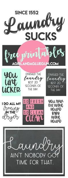 I just posted my free cut file...but I wanted to give you guys that don't have a vinyl cutter the option to display your true feelings about laundry…it sucks! (that being said….I think you should get a vinyl cutter! I love mine so much) But here are some fun free printables that will show off …