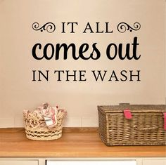 Laundry Room Wall Decal Comes Out In Wash, Whimsical Laundry Room Vinyl Wall Lettering, Farmhouse Laundry Room Sign, Humorous Laundry Decal – Modern Laundry Room Quotes, Laundry Room Decals, Laundry Humor, Laundry Room Signs, Laundry Area, Laundry Rooms, Laundry Quotes Funny, Laundry Room Pictures, Vinyl Wall Quotes