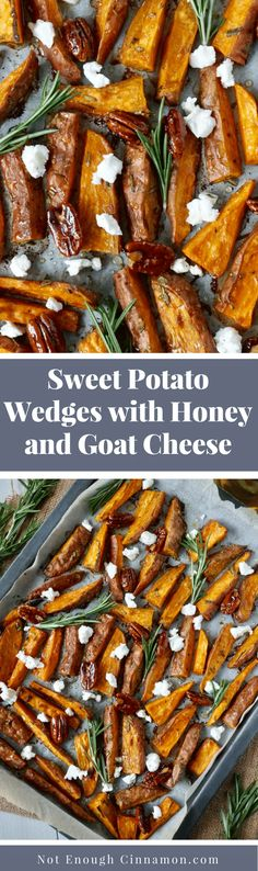 Sweet Potato Wedges with Honey and Goat Cheese - Recipe on NotEnoughCinnamon.com #glutenfree #vegetarian #meatless