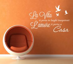 wall sticker HOME & FAMILY L'amore porta a casa big Chalk Wall, Wall Stickers Home, Egg Chair, Orange, Home And Family, Life, Gandhi, Pocahontas, Biscotti