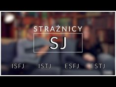 Grupa SJ - Strażnicy czyli ISFJ, ISTJ, ESFJ, ESTJ - MBTI - YouTube Esfp, Carl Jung, Mbti, Youtube