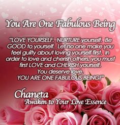 YOU ARE ONE FABULOUS BEING