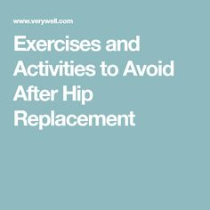 After a total hip replacement, there are several activities and motions that should be avoided to prevent hip dislocation. Hip Dislocation, Hip Arthritis, Hip Replacement, Exercises, Activities, Workout, Exercise Routines, Work Out, Excercise