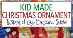 An easy Christmas ornament for kids to make inspired by Eric Carle's Dream Snow!