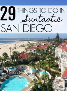 Wondering what to do in San Diego? Here are 29 must-do activities, including free options, unusual sites and the most popular attractions.