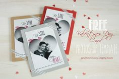 FREE customizable Valentines Day photo card template AND a free printable