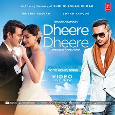 Dheere Dheere  Magical Song of the year is LIVE NOW !!!  ft. Hrithik Roshan & Sonam Kapoor in voice of Yo! Yo! Honey Singh  Watch Video==> http://bit.ly/DheereDheereFB  ➳➳ Dedicate this Song to your favorite one's ➳➳  ‪#‎DheereDheere‬ ‪#‎HrithikRoshan‬ ‪#‎YoYoHoneySingh‬ ‪#‎SonamKapoor‬ ‪#‎Tseries‬ ‪#‎LatestSongs2015‬