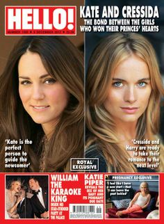 Kate and Prince Harry's girlfriend Cressida Bonas grace the cover of Hello! Magazine this week. I must say I'm surprised a photo of Prince W...