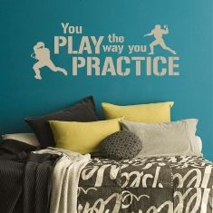 """You Play The Way You Practice"" Boy's sport themed bedroom wall decal for more designs visit lacybella.com"