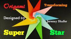 ORIGAMI TRANSFORMING SUPER STAR, Designed By Jeremy Shafer - DEMO