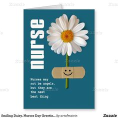 Thank you Nurse. Smiling Daisy Design Nurses Day / Nurses Week / Nursing School Graduation / Nurse's Birthday / Any occasion personalized Greeting Cards. Matching cards, postage stamps and other products available in the Business Related Holidays / Nurses Day Category of the artofmairin store at zazzle.