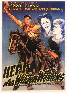 "Errol Flynn in ""Lord of the Wild West"" / German poster"