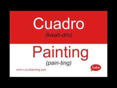 Cuadro en Inglés = Painting in Spanish | Casa Bilingüe = Bilingual Home by LuLo - YouTube