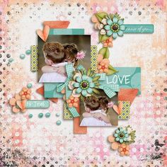 ScrapByMia: Because of You ~ By JumpStartDesigns